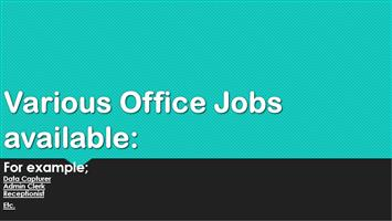 Various Office Jobs available