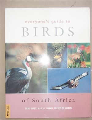 Everyone's Guide to South African Birds by Ian Sinclair, John Mendelsohn