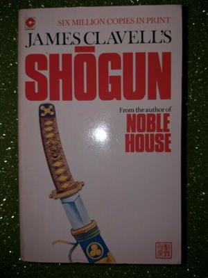 Shogun - James Clavell's - Asian Saga #1.