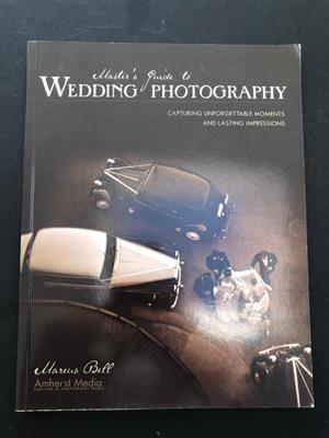 Master's Guide to Wedding Photography by Marcus Bell - great help starting out or take it up