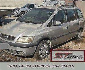OPEL ZAFIRA...NOW STRIPPING FOR SPARES