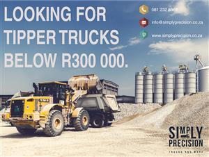 All Tipper trucks Wanted