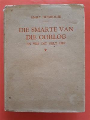 Die Smarte Van Die Oorlog En Wie Gely Het - Emily Hobhouse.