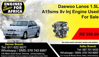 Daewoo Lanos 1.5L A15sms 8v Inj Engine Used For Sale.