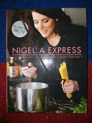 Nigella Express - Nigella Lawson.