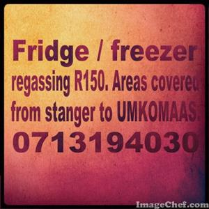 """FRIDGE & FREEZER """" REGAS SPECIAL """" R150 - NO CALL OUTS - DBN ALL AREAS"""