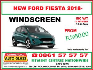 Ford Fiesta Windscreen - Commercial Auto Glass N1 City