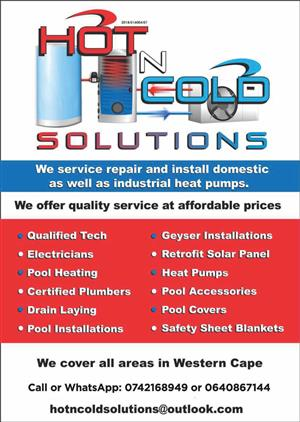Hot n Cold Solutions We service, repair and install all industrial and domestic heat pumps.