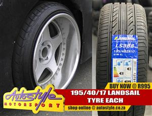 Tyres for stretch look  now available.  195-40-17 Landsail Tyre R995 each perfect for that stretch look . other sizes available at unbeatable prices.
