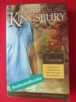 Someday - Karen Kingsbury - Sunrise Series #3.
