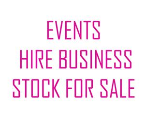 EVENTS HIRE BUSINESS STOCK FOR SALE