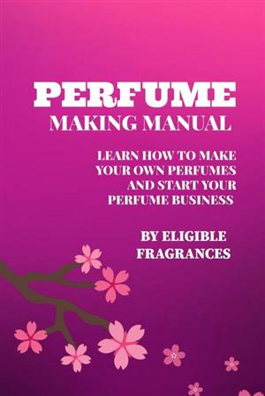 MAKE YOUR OWN PERFUMES