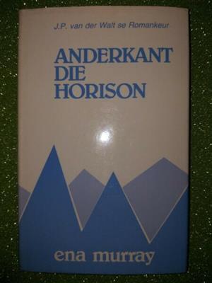 Anderkant Die Horison - Ena Murray.