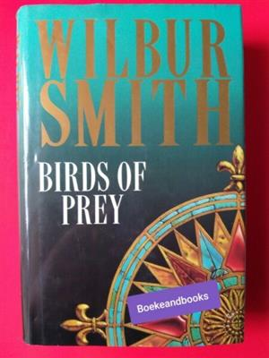 Birds Of Prey - Wilbur Smith - Hardback - 20 CM - REF: 3436.