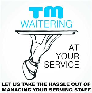 TM WAITERING AT YOUR SERVICES