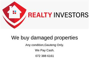 We buy Properties for Cash