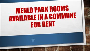 MENLO PARK Rooms available in a commune for rent