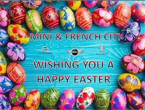 Mini and French Citi Wishing you a Happy and save Easter  We will be open on the following dates