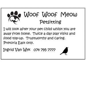 Woof Woof Meow Pet Sitting - Pretoria East