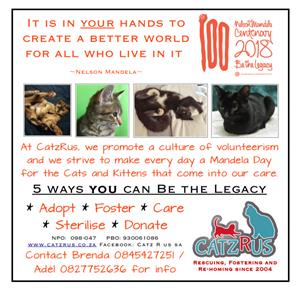 CatzRUs Mandela Day Adoption / Volunteer Campaign. Be the Legacy!