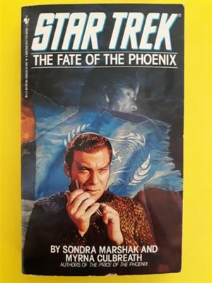 Star Trek - The Fate Of The Phoenix - Sondra Marshak.