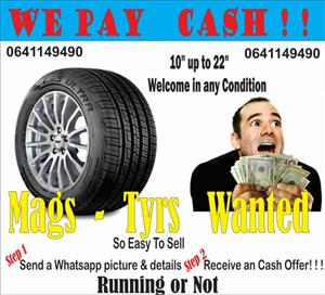 """Tyres and mags wanted from 13"""" and up"""
