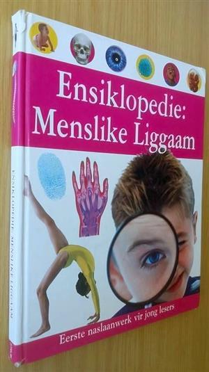 Insiklopedie: Menslike liggaam.  Eerste naslaanwerk vir jong lesers.