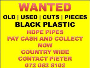 WANTED USED BLACK PLASTIC HDPE PIPES