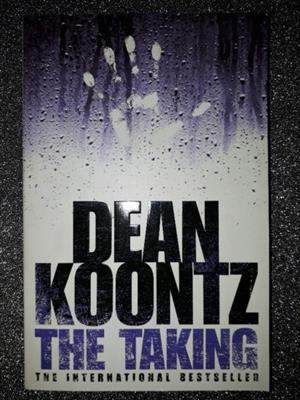 The Taking - Dean Koontz.