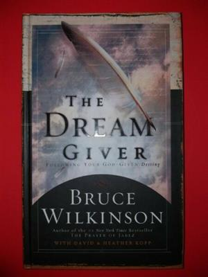 The Dream Giver - Bruce Wilkinson.