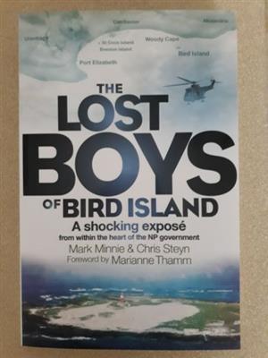 The Lost Boys Of Bird Island - A Shocking Expose - Mark Minnie - Chris Steyn.