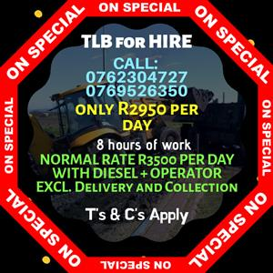 TLB Hire - Best Rates - Specials!!!!! Dial 0762304727 or 0769526350 for more info