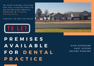 PREMISES AVAILABLE FOR DENTAL PRACTICE