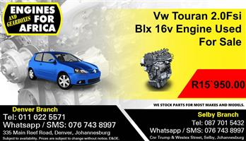 Vw Touran 2.0Fsi Blx 16v Engine Used For Sale.