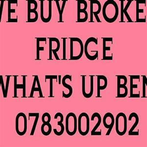 We buy broken fridge freezer