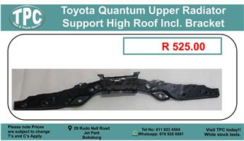 Toyota Quantum Upper Radiator Support High Roof Incl. Bracket For Sale.