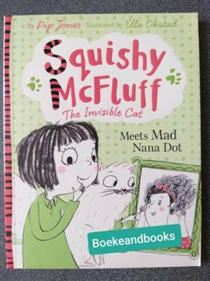 Meets Mad Nana Dot - Pip Jones - Squishy McFluff #3 - The Invisible Cat.