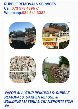 !!!!!! RUBBLE REMOVALS SERVICES .Building material transportation & 4 ton truck for Hire: CALL 073 578 4896