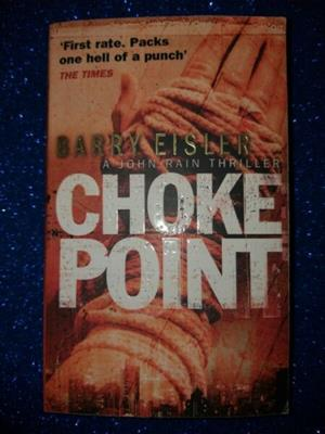 Choke Point - Barry Eisler.