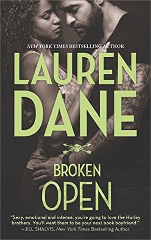 Broken Open from New York Times bestselling author Lauren Dane