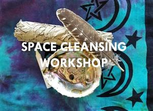 Space cleansing workshop