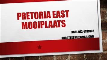 PRETORIA EAST MOOIPLAATS