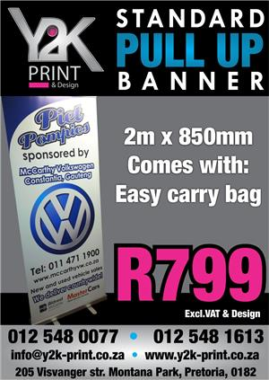 Pull up banners special for only R799 excl vat