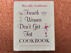 The French Women Don't Get Fat Cookbook - Mireille Guiliano - Recipe Book.