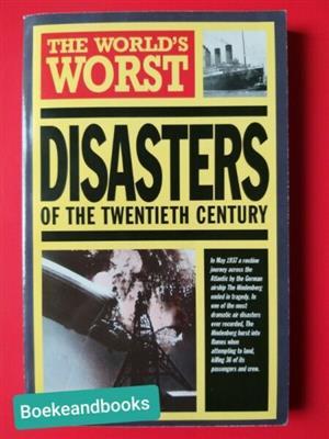 The World's Worst Disasters Of The Twentieth Century - Hamlyn.