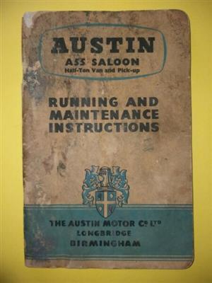 Austin A55 Saloon - Half-Ton Van And Pick-Up - Running And Maintenance Instructions.