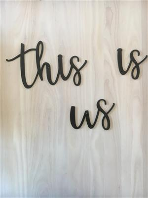 Beautiful THIS IS US SIGN made from high-quality steel