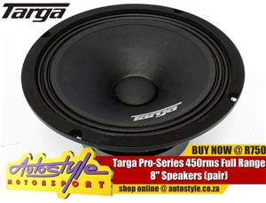 "Targa Pro-Series 450rms Full Range 8"" Speakers (pair)"