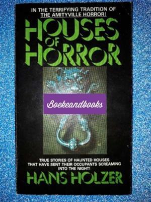 Houses Of Horror - Hans Holzer - True Stories Of Haunted Houses.
