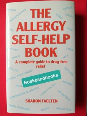 The Allergy Self-Help Book - Sharon Faelten.